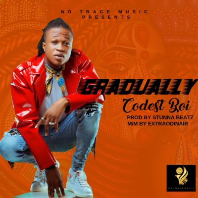 "Codest Boi – ""Gradually"""