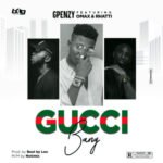 "Gpenzy – ""Gucci Bang"" ft Omax, Rhatti"