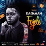 """Kachman – """"Fojele"""""""