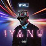"ALBUM REVIEW: DJ Spinall – ""Iyanu"" (Truly Amazing!)"