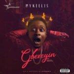 "Mykeelis – ""Gbexeyin"""