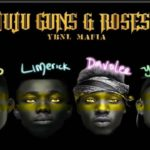 "[Lyrics] YBNL Mafia; Picazo, Yomi Blaze, Davolee, Limerick – ""Juju, Guns & Roses"""