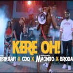"[Video] Masterkraft – ""Kere Oh!"" ft CDQ, Magnito & Broda Shaggi"