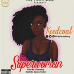"Keedcoal – ""Superwoman"""