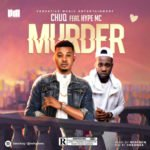 "Chuq – ""Murder"" ft. Hype MC"