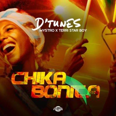 """D'Tunes – """"Chika Bonita"""" ft. Mystro x Terri Starboy"""