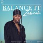 "Zahzah – ""Balance It"""