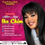 """Helen Meju – """"Ihe Chim"""""""
