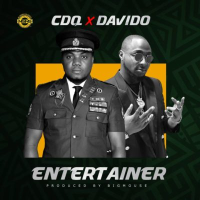CDQ – ft Davido Entertainer