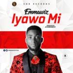 """Emmawiz – """"Iyawo Mi"""" (Prod. By AkwabaBeatz)"""