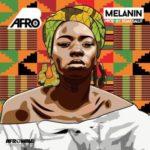 """Afro B – """"Melanin"""" (Prod. By Team Salut)"""