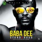 "Baba Dee – ""Stand4road"" (Prod. By Kelikume)"