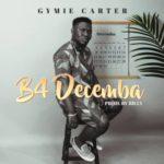 "Gymie Carter – ""B4 Decemba"""