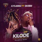 """GFlamez – """"Kilode"""" ft. Skiibii"""