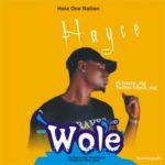 "Hayce – ""Wole"""