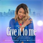 "[Audio + Video] Vivian Galaxy – ""Give it to Me"""