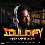 "DJ Soul – ""Soulidify Mixtape 2.O"""