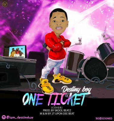 "Destiny Boy – ""One Ticket"" (Fuji Cover)"