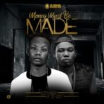 "Cityboy ft Q-Dot – ""Money Must Be Made"""