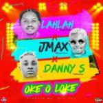 "Lah Lah – ""Okeoloke"" ft. Jmax, Danny S"