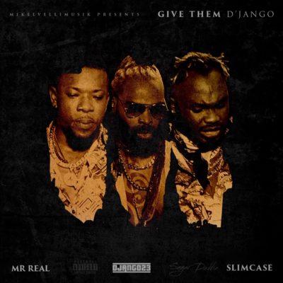 "VIDEO | AUDIO: D'Jango – ""Give Them D'Jango"" f. Slimcase & Mr.Real"