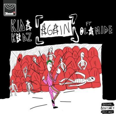 Kida Kudz – ft. Olamide Again (Remix)