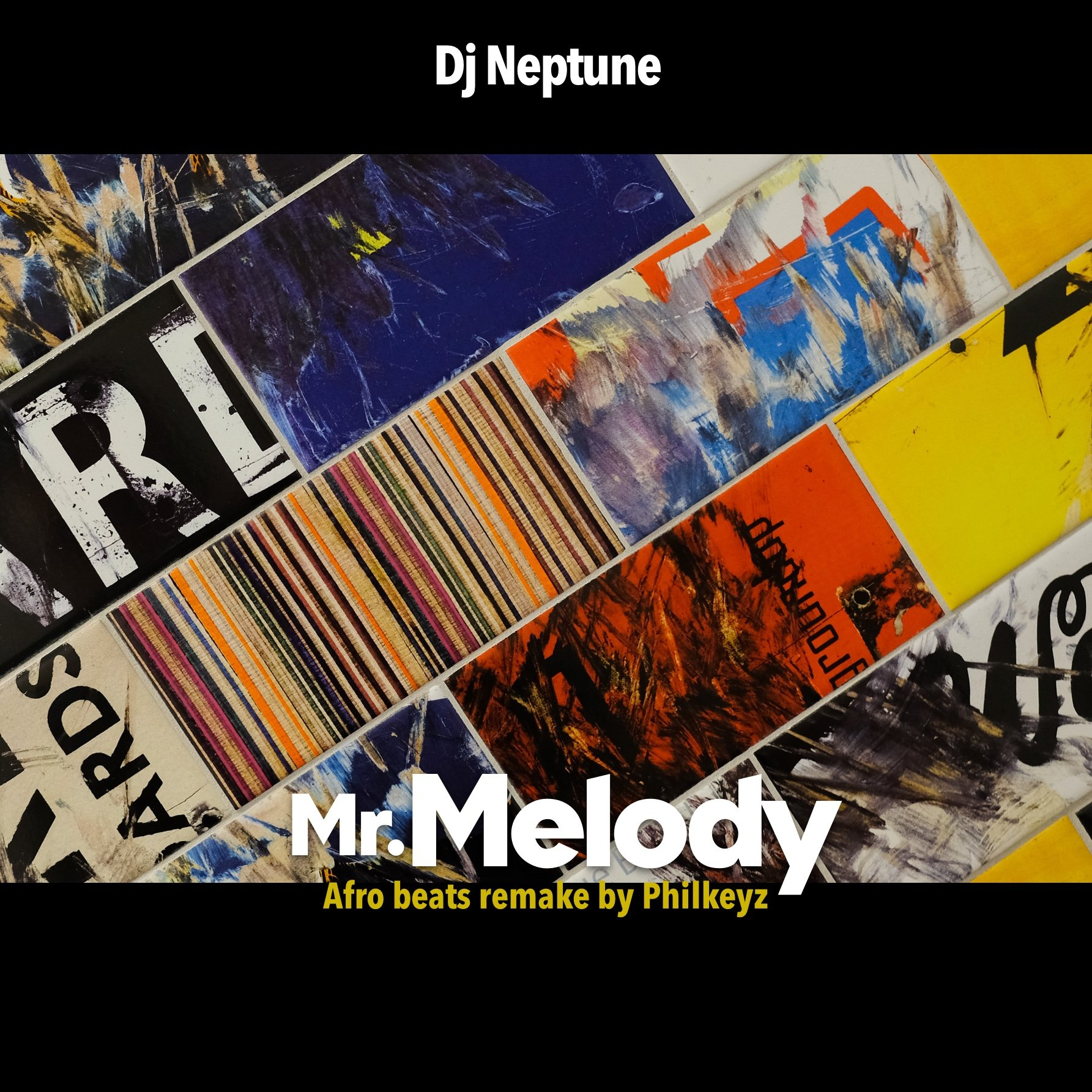 Philkeyz X DJ Neptune - Mr. Melody (Afrobeats Remake)