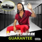 "Prince Lawman – ""Guarantee"""
