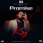 "[VIDEO] Promise – ""Key"" ft O'Livah"