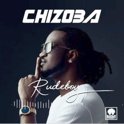 """Rudeboy """"Chizoba"""""""