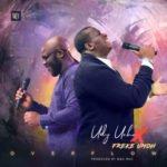 "Udy Uche – ""Overflow"" ft. Freke Umoh"