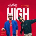 "DJ Romeo – ""Getting High"" ft F2"