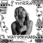 "T'Nneka – ""Way Forward"""