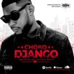 "Choko – ""Django"""