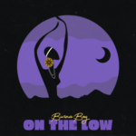 "Burna Boy – ""On The Low"""
