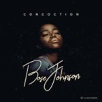 "Premiere: Bose Johnson – ""Concoction"" EP"