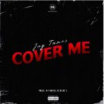 """[Audio + Video] Jay Tunes – """"Cover Me"""""""