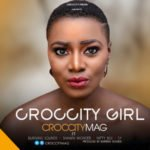 """CCRMMag – """"Croccity Girl"""" Ft. Burning sounds, Shawn wonder, Nifty breezy & S.Y"""