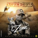 "Gzone – ""A Rap For The Gods"" The Mixtape"