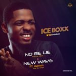 "Iceboxx – ""New Wave"" + ""No Be Lie"""