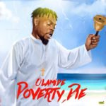 "Olamide – ""Poverty Die"" (Prod. By Pheelz)"