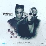 "Omegga – ""Buy The Klub"" ft. Twest"