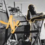 """Jaywon – """"Aje"""""""