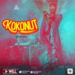 "[Video + Audio] DWill – ""Kokonut"" (Prod. By Spellz)"