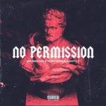 "[Lyric Video] Runtown x Nasty C – ""No Permission"""