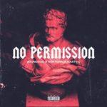 "Runtown x Nasty C – ""No Permission"""