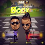 "Slikish – ""Body"" ft. Peruzzi"