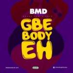 """BMD – """"Gbe Body E"""""""