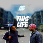 "[VIDEO & AUDIO] ABRhythm – ""This Life"""
