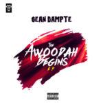 """Sean Dampte – """"The Awoodah Begins"""" EP + """"No Be Joke""""(Video)"""